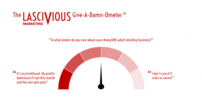 Lascivious-Marketing-Give-A-Damn-Ometer [credit: Lascivious Marketing]